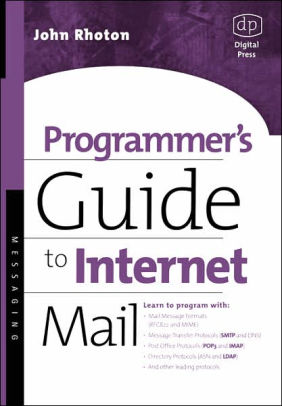 programmer guide to internet mail by john rhoton