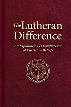 lutheran guide to explaining lutheran theology